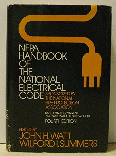 NFPA Handbook of the National Electrical Code, Fourth Edition