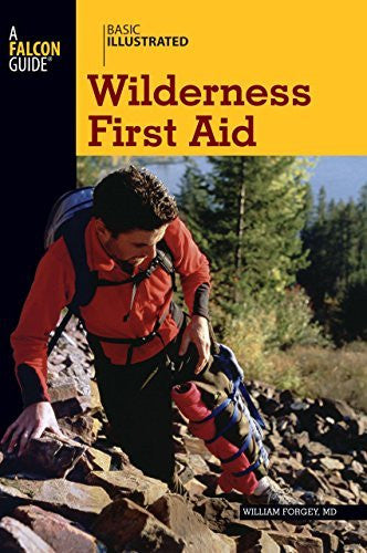 Basic Illustrated Wilderness First Aid (Basic Essentials Series)