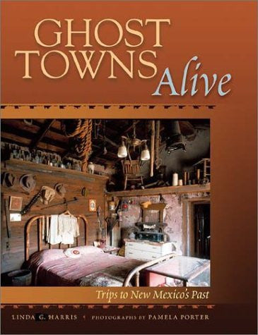 us topo - Ghost Towns Alive: Trips to New Mexico's Past - Wide World Maps & MORE! - Book - Brand: University of New Mexico Press - Wide World Maps & MORE!
