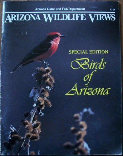 Arizona Wildlife Views: Birds of Arizona, Vol. 35, No. 8