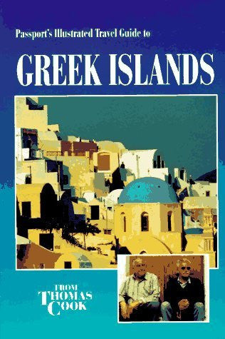 Passport's Illustrated Travel Guide to Greek Islands (Passport's Illustrated Travel Guides Series)