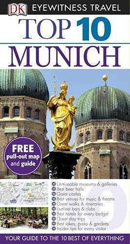 Top 10 Munich (DK Eyewitness Top 10 Travel Guide)