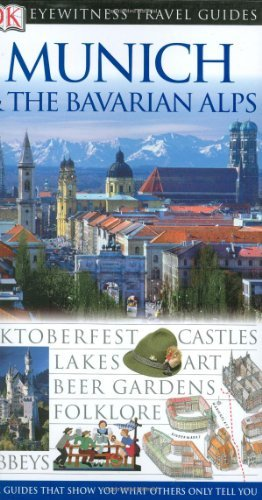 Munich & The Bavarian Alps (Eyewitness Travel Guides) - Wide World Maps & MORE! - Book - Brand: DK Travel - Wide World Maps & MORE!