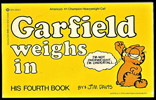 Garfield Weighs In: His Fourth Book - Wide World Maps & MORE!
