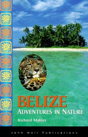 us topo - Belize Adventures in Nature (Adventures in Nature (John Muir)) - Wide World Maps & MORE! - Book - Wide World Maps & MORE! - Wide World Maps & MORE!