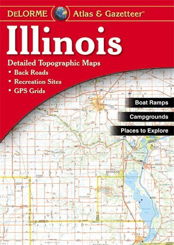 us topo - Illinois Atlas and Gazetteer - Wide World Maps & MORE! - Book - Delorme - Wide World Maps & MORE!