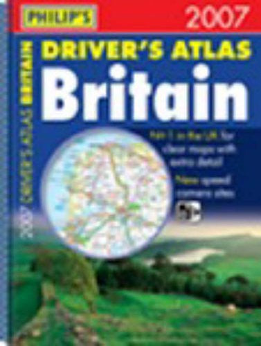 Philip's Driver's Atlas Britain 2007 - Wide World Maps & MORE! - Book - Wide World Maps & MORE! - Wide World Maps & MORE!