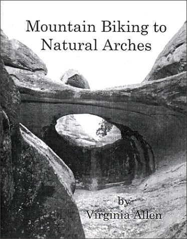 Mountain Biking to Natural Arches