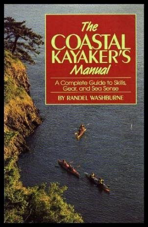 us topo - The coastal kayaker's manual: A complete guide to skills, gear, and sea sense - Wide World Maps & MORE! - Book - Brand: Globe Pequot Press - Wide World Maps & MORE!