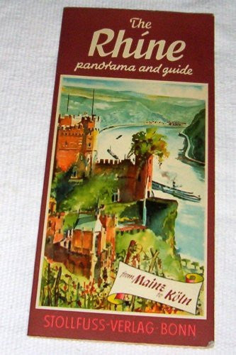 The Rhine panorama and guide -- The Course of the Rhine from Mainz to Cologne