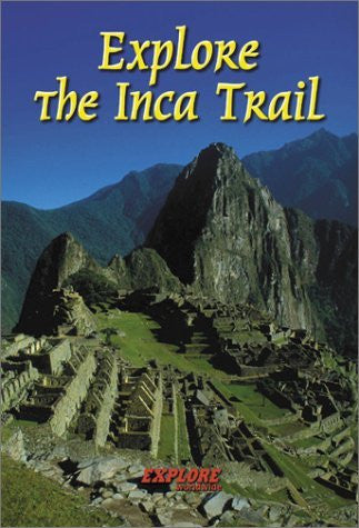 Explore the Inca Trail (Rucksack Reader)