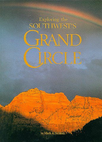 Exploring The Southwest'S Grand Circle - Wide World Maps & MORE! - Book - Brand: Companion Press - Wide World Maps & MORE!