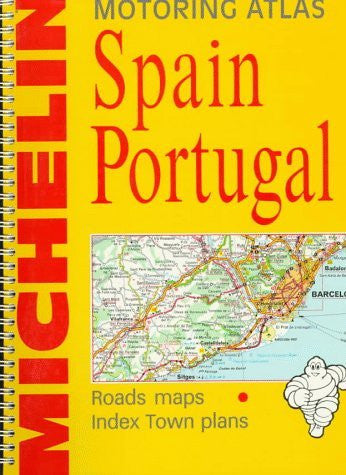 Michelin Espana Portugal: Atlas De Carreteras, Atlas Routier, Motoring Atlas, Atlante Stradale