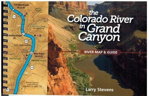The Colorado River in the Grand Canyon: A River Runner's Map and Guide to Its Natural and Human History