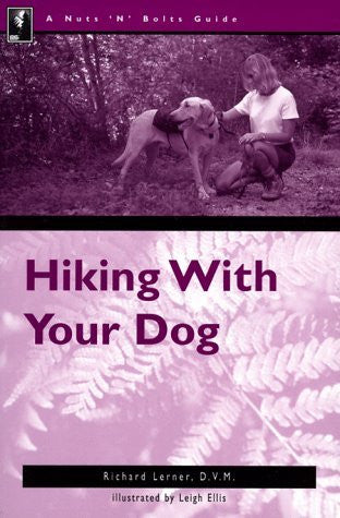 The Nuts 'N' Bolts Guide to Hiking with Your Dog