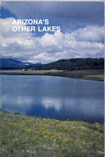 Arizona's Other Lakes - Wide World Maps & MORE! - Book - Wide World Maps & MORE! - Wide World Maps & MORE!