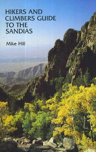 us topo - Hikers and Climbers Guide to The Sandias - Wide World Maps & MORE! - Book - Brand: University of New Mexico Press - Wide World Maps & MORE!