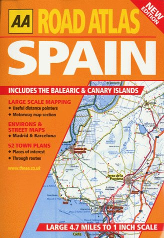 AA Road Atlas: Spain: Includes the Balearic & Canary Islands (AA Atlases)