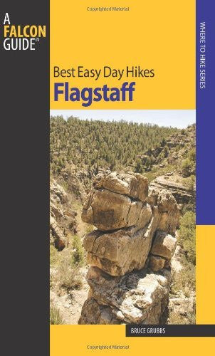 Best Easy Day Hikes Flagstaff (Best Easy Day Hikes Series)