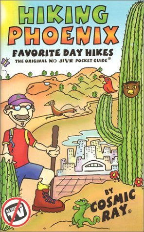 Hiking Phoenix: Favorite Day Hikes - Wide World Maps & MORE! - Book - Brand: Cosmic Ray - Wide World Maps & MORE!
