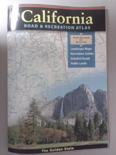 California Road and Recreation Atlas (Benchmark Atlas)