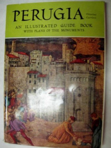 Perugia: Illustrated guide with sketch-map of the monuments - Wide World Maps & MORE! - Book - Wide World Maps & MORE! - Wide World Maps & MORE!