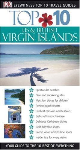 Top 10 US & British Virgin Islands (Eyewitness Top 10 Travel Guide) - Wide World Maps & MORE! - Book - Wide World Maps & MORE! - Wide World Maps & MORE!