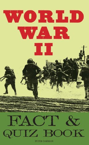 The World War II Fact & Quiz Book