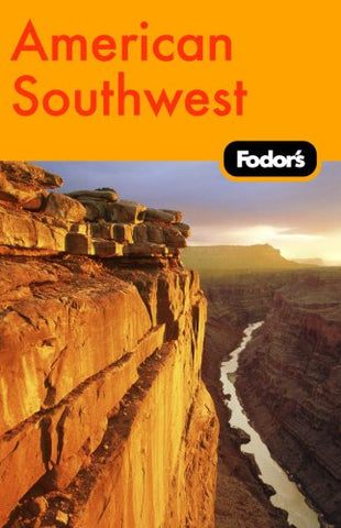 Fodor's American Southwest, 1st Edition (Travel Guide)