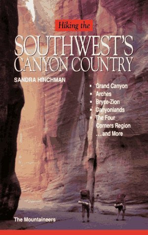 Hiking the Southwest's Canyon Country [Used Book in Good Condition] - Wide World Maps & MORE! - Book - The Mountaineers - Wide World Maps & MORE!