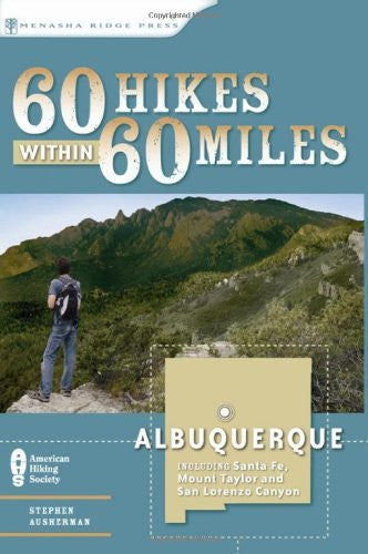 us topo - 60 Hikes Within 60 Miles: Albuquerque: Including Santa Fe, Mount Taylor, and San Lorenzo Canyon - Wide World Maps & MORE! - Book - Brand: Menasha Ridge Press - Wide World Maps & MORE!