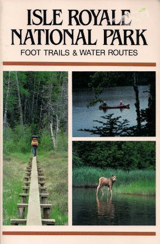 Isle Royale National Park: Foot trails & water routes