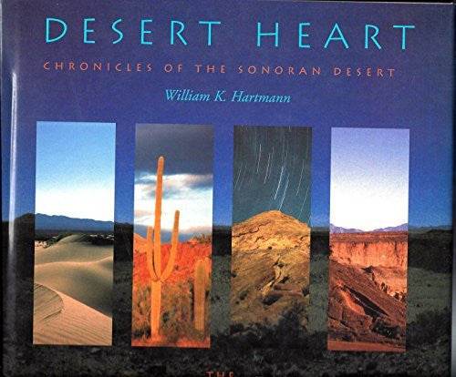 Desert Heart: Chronicles of the Sonoran Desert