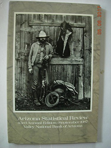 Arizona Statistical Review: 43rd Annual Edition, September 1987