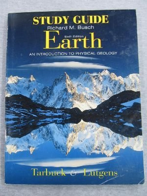 Earth: An Introduction to Physical Geology : Study Guide
