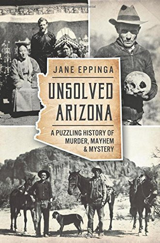 us topo - Unsolved Arizona: A Puzzling History of Murder, Mayhem & Mystery (True Crime) - Wide World Maps & MORE! - Book - Wide World Maps & MORE! - Wide World Maps & MORE!
