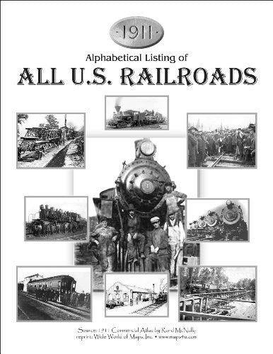 us topo - 1911 Alphabetical Listing of All U.S. Railroads - Wide World Maps & MORE! - Book - Wide World Maps & MORE! - Wide World Maps & MORE!