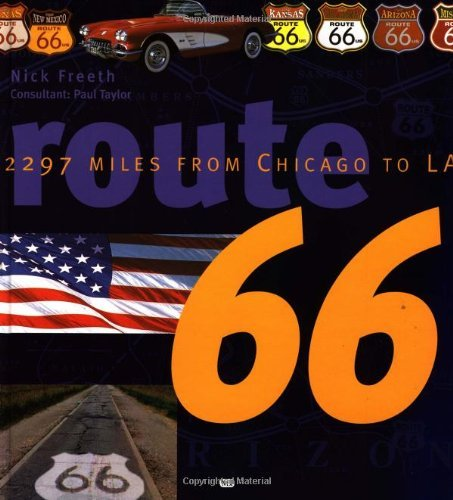 Route 66: 2297 Miles From Chicago to LA by Nick Freeth (2001-11-05)