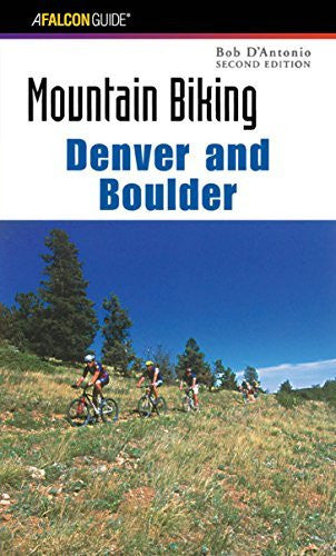Mountain Biking Denver and Boulder (Regional Mountain Biking Series) - Wide World Maps & MORE! - Book - Globe Pequot Press - Wide World Maps & MORE!