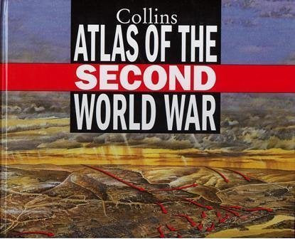 Collins Atlas of the Second World War - Wide World Maps & MORE! - Book - Wide World Maps & MORE! - Wide World Maps & MORE!