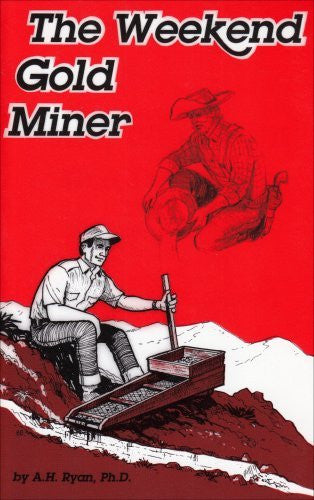 The Weekend Gold Miner