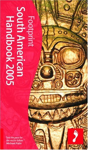 Footprint South American Handbook 2005