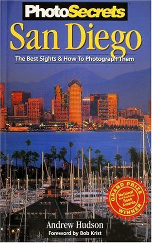 PhotoSecrets San Diego: The Best Sights and How To Photograph Them - Wide World Maps & MORE! - Book - Brand: Photo Tour Books - Wide World Maps & MORE!