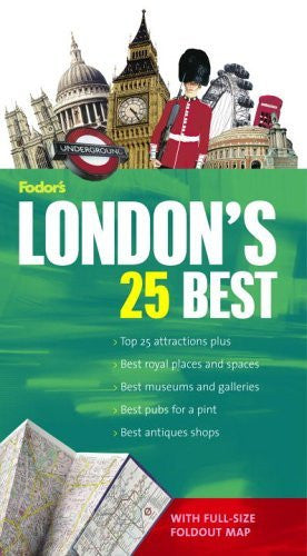 London's 25 Best (Fodor's Guide & Foldout Map)