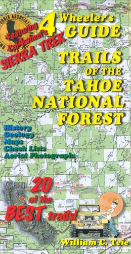 4Wheeler's Guide Trails of the Tahoe National Forest