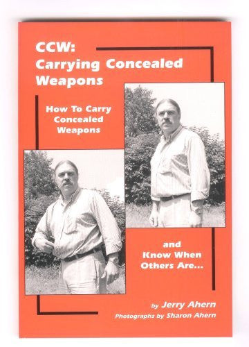 CCW: Carrying Concealed Weapons - How to Carry Concealed Weapons and Know When Others Are... - Wide World Maps & MORE! - Book - Brand: Blacksmith - Wide World Maps & MORE!