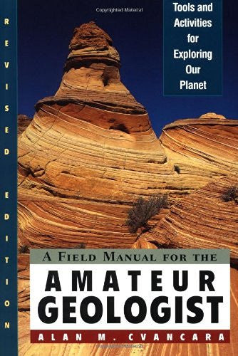 us topo - A Field Manual for the Amateur Geologist: Tools and Activities for Exploring Our Planet - Wide World Maps & MORE! - Book - Wide World Maps & MORE! - Wide World Maps & MORE!