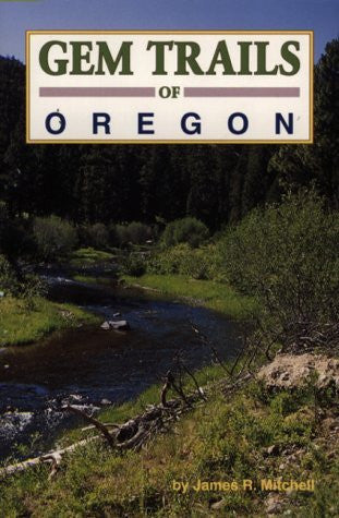 Gem Trails of Oregon