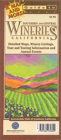 California Wineries: Southern & Central (Explore! Guide Maps)