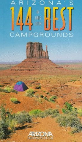 Arizona's 144 Best Campgrounds